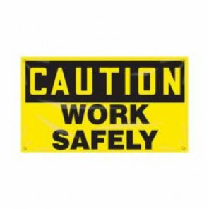 Accuform® MBR403 Safety Banner, CAUTION WORK SAFELY, English, 28 in H x 48 in W
