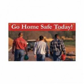 Accuform® MBR426 Safety Banner, GO HOME SAFE TODAY!, English, 28 in H x 48 in W