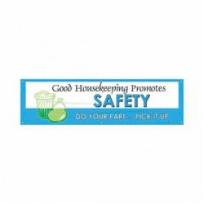 Accuform® MBR981 Safety Banner, GOOD HOUSEKEEPING PROMOTES SAFETY DO YOUR PART, English, 28 in H x 96 in W