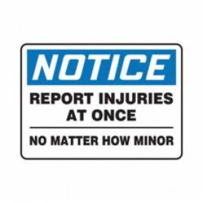 Accuform® MFSD810VS Notice Sign, 10 in H x 14 in W, 4 mil Adhesive Vinyl