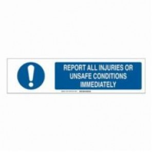 Brady® 140819 Sign Slider Insert, REPORT ALL INJURIES OR UNSAFE CONDITIONS IMMEDIATELY, 6 in H x 23-7/8 in W