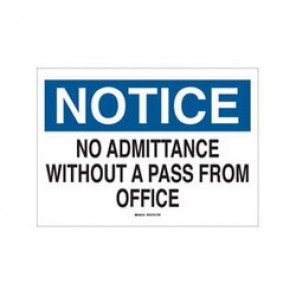 Brady® 22156 Admittance Sign, 10 in H x 14 in W, Black/Blue on White, Surface Mount, B-401 Plastic