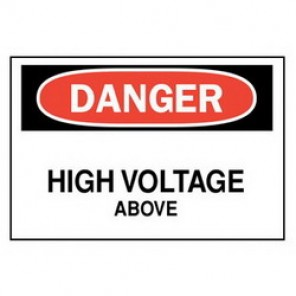 Brady® 25537 Electrical Hazard Sign, 14 in W x 10 in H, DANGER HIGH VOLTAGE ABOVE, Black/Red on White, B-401 Plastic