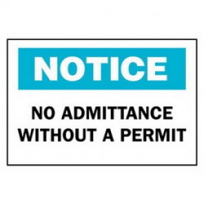 Brady® 40717 Admittance Sign, 7 in H x 10 in W, Black/Blue on White, Surface Mount, B-555 Aluminum