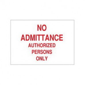 Brady® 40785 Admittance Sign, 7 in H x 10 in W, Red on White, Surface Mount, B-555 Aluminum