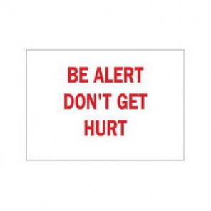 Brady® 42923 Laminated Safety Slogan Sign, 10 in H x 14 in W, Red on White, Surface Mount, B-555 Aluminum