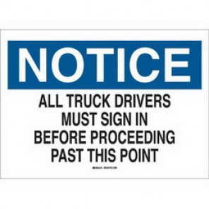 Brady® 84123 Laminated Admittance Sign, 7 in H x 10 in W, Black/Blue on White, Surface Mount, B-302 Polyester