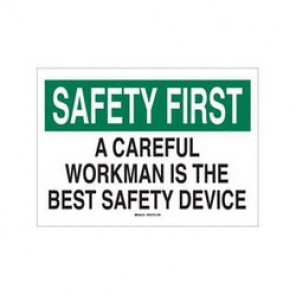 Brady® 88830 Laminated Safety Slogan Sign, 7 in H x 10 in W, Green/Black on White, Surface Mount, B-302 Polyester