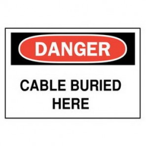 Brady® 89098 Electrical Hazard Sign, 10 in W x 7 in H, DANGER CABLE BURIED HERE, Black/Red on White, B-302 Polyester