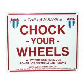 """""""CHOCK YOUR WHEELS"""" SIGN, Size W x H: 11-3/4 x 9-3/4"""""""
